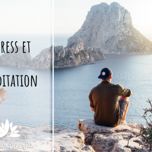 Stress et méditation